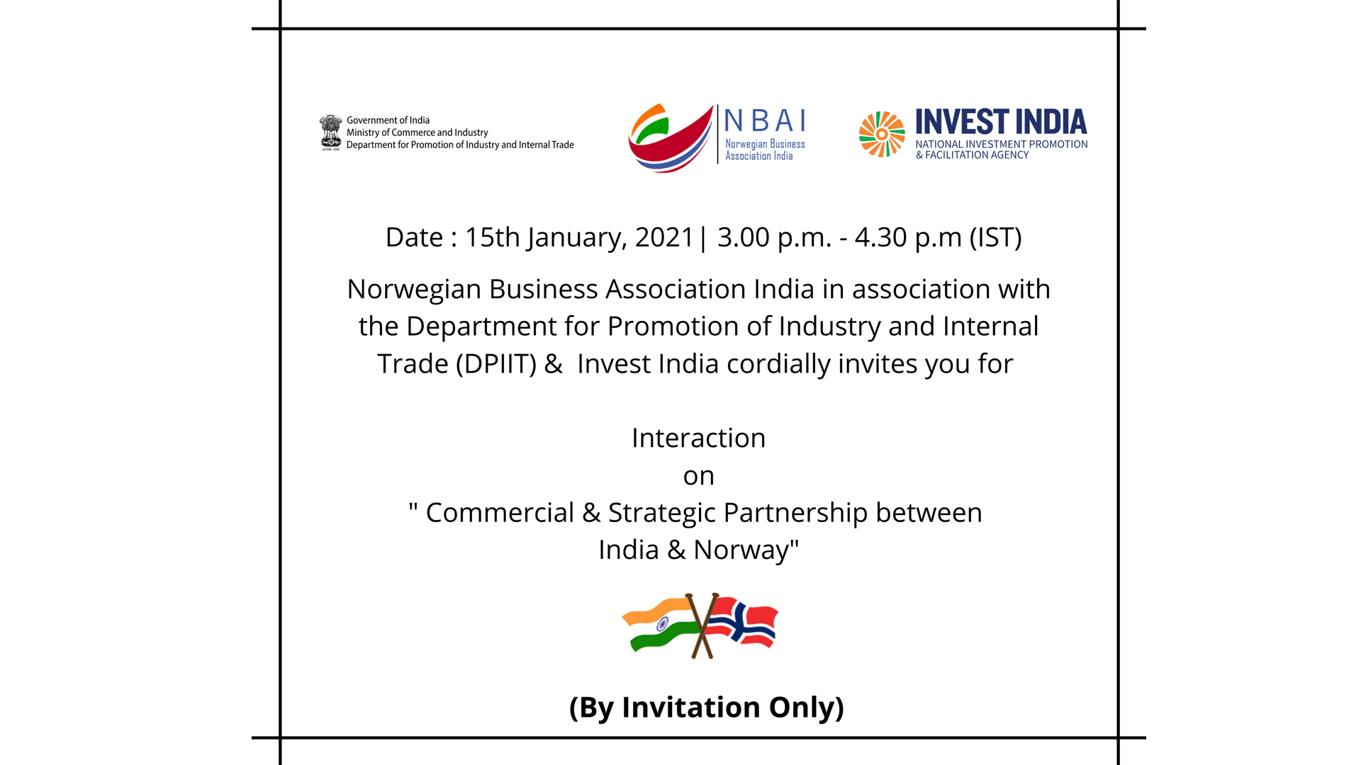 INTERACTION ON COMMERCIAL & STRATEGIC PARTNERSHIP BETWEEN INDIA & NORWAY